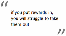 rewards-put-them-in-take-them-out