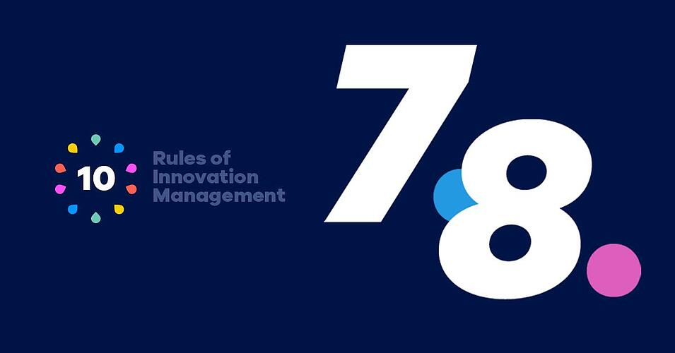 10 Rules of Innovation Management - Part 4: Communication and Transparency