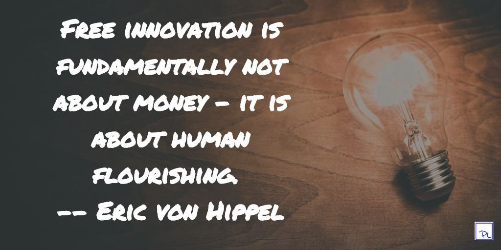 Quote from the book Free Innovation written by Eric von Hippel