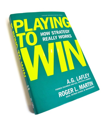 The book Playing To Win from Roger Martin